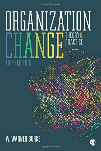 Organization Change: Theory and Practice (NULL)