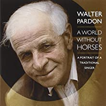 A World Without Horses by WALTER PARDON