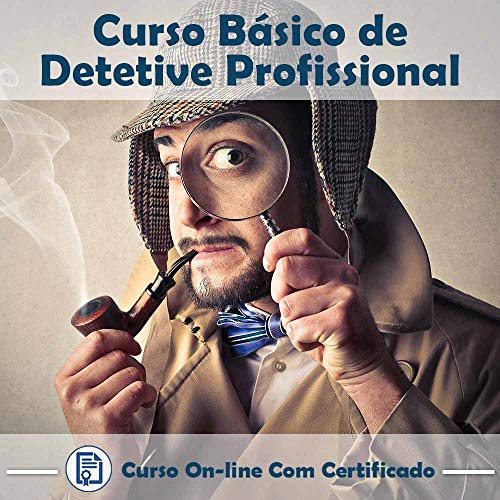 Curso Online Básico de Detetive Profissional com Certificado