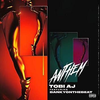 Anthem (feat. Bankyonthebeat)