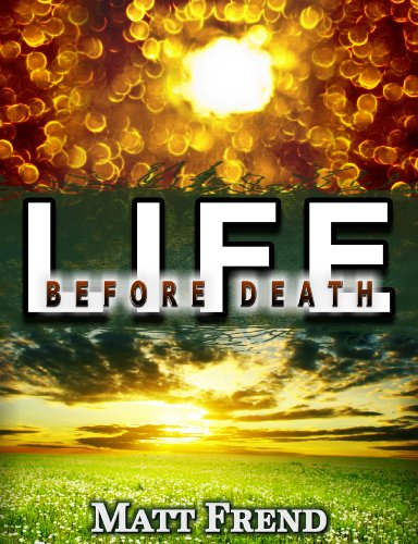 Life Before Death by [Matt Frend]