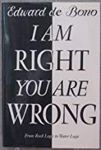 I am Right You are Wrong: From This to the New Renaissance: From Rock Logic to Water Logic