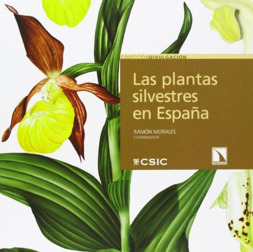 Las Plantas Silvestres En España (DIVULGACION)