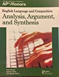 Analysis, Argument, and Synthesis (AP Honors)