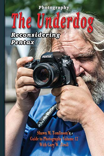 Photography: The Underdog: Reconsidering Pentax