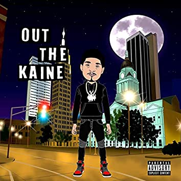 Out the Kaine (Ep)