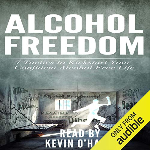 Alcohol Freedom: 7 Powerful Mindsets to Kickstart Your Alcohol-Free Journey! cover art