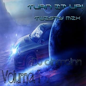 Turn It Up Twisty Mixes Vol.1