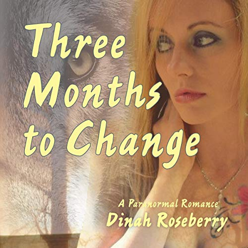 Three Months to Change audiobook cover art