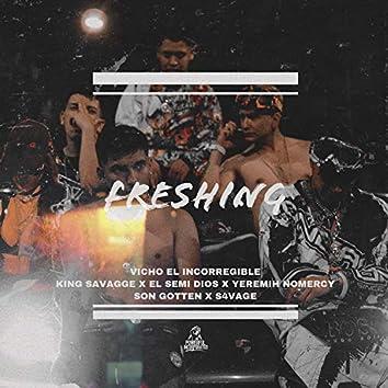 Freshing (feat. King Savagge, El Semi Dios, Yeremih NoMercy, Son Gotten & S4vage)
