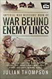 Imperial War Museums' Book of War Behind Enemy Lines