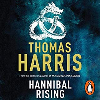 Hannibal Rising                   By:                                                                                                                                 Thomas Harris                               Narrated by:                                                                                                                                 Thomas Harris                      Length: 7 hrs and 3 mins     256 ratings     Overall 4.3