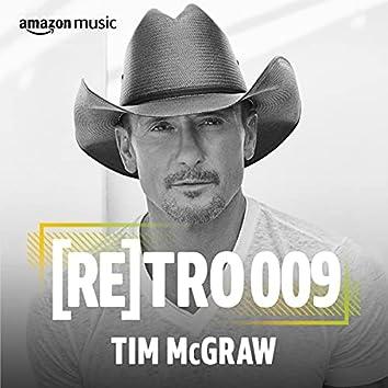 RETRO 009: Tim McGraw