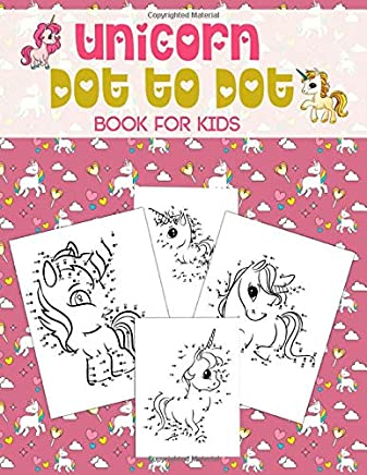 Unicorn Dot To Dot Books For Kids: Perfect Birthday and Christmas Gift for Son Daughter Nephew Niece Grandson Granddaughter