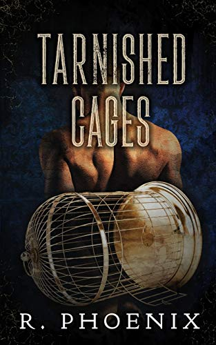 Tarnished Cages: Sequel to Gilded Cages
