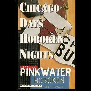 Chicago Days/Hoboken Nights audiobook cover art