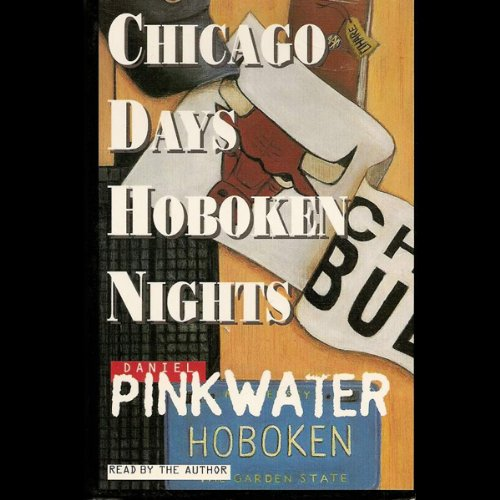 Chicago Days/Hoboken Nights audiobook cover art