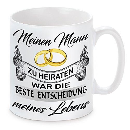Herzbotschaft Tasse mit Motiv Modell Mein Mann-Die Beste Entscheidung, Keramik, Weiß, 11 x 11 x 11 cm