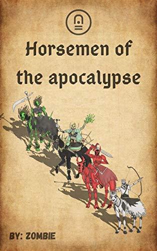 Horsemen of the apocalypse (saga sacra Book 1) (English Edition)