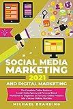 Social Media Marketing 2021 and Digital...