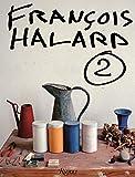 Francois Halard: A Visual Diary - Francois Halard