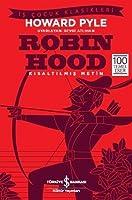 Robin Hood: İş Çocuk Klasikleri Kısaltılmış Metin