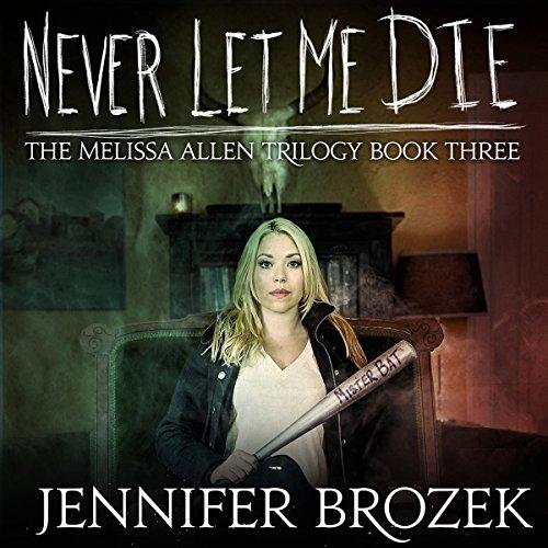 Never Let Me Die audiobook cover art