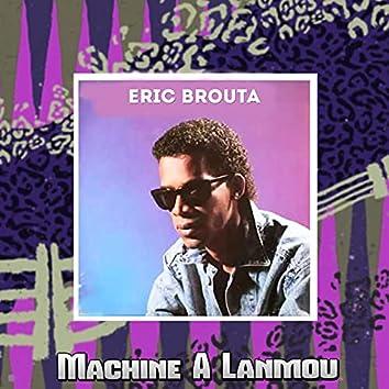Machine A Lanmou