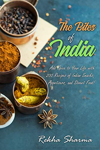 The Bites of India: Add Spice to...