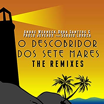 O Descobridor dos Sete Mares (Remixes)