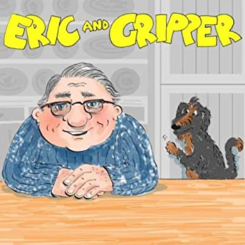 Eric and Gripper Stories, Vol. 1