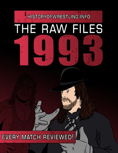 The Raw Files: 1993 (English Edition)