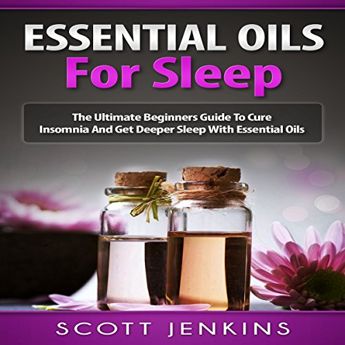 Essential Oils for Sleep audiobook cover art