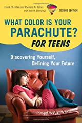 What Color Is Your Parachute? For Teens, 2nd Edition: Discovering Yourself, Defining Your Future Paperback