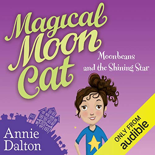 Magical Moon Cat: Moonbeans and the Shining Star Titelbild