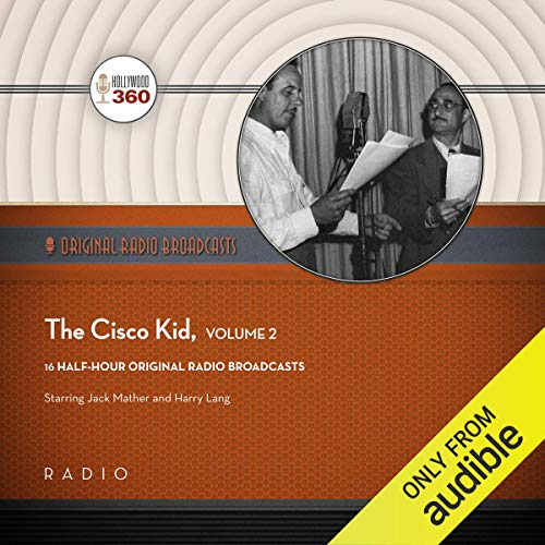 The Cisco Kid, Collection 2 audiobook cover art