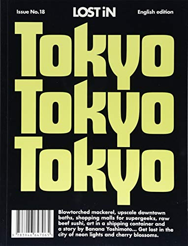 LOST iN Tokyo: A City Guide