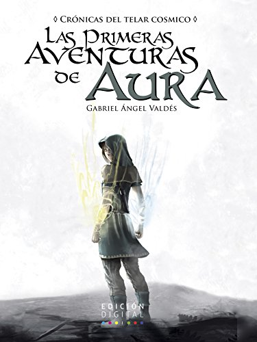 Las primeras aventuras de Aura: El Telar Cósmico