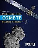 L'esplorazione delle comete. Da Halley a Rosetta