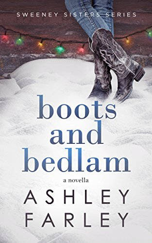 Boots And Bedlam by Farley, Ashley ebook deal