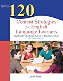(120 Content Strategies for English Language Learners: Teaching for Academic Success in Secondary School (Teaching Strategies)) [By: Reiss, Jodi] [Dec, 2010]