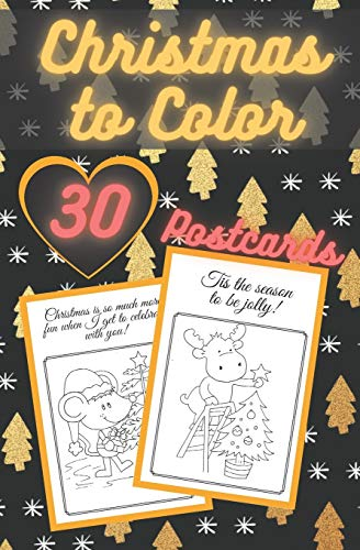 Christmas to Color Postcards: Handmade Tear-Out Coloring Cards | Create Your Own Blessings | Funny Quotes | Gift Tags | Book for Adults and Kids
