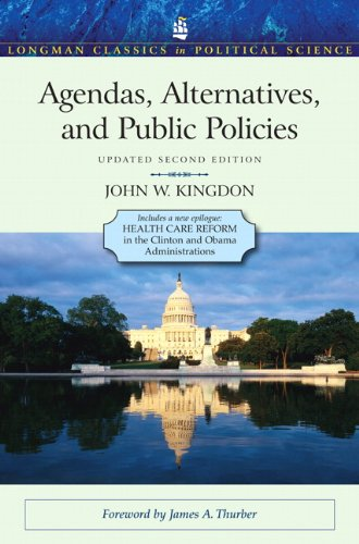 Compare Textbook Prices for Agendas, Alternatives, and Public Policies, Update Edition, with an Epilogue on Health Care Longman Classics in Political Science 2 Edition ISBN 9780205000869 by Kingdon, John