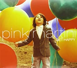 Get Happy by Pink Martini (2013-05-04)