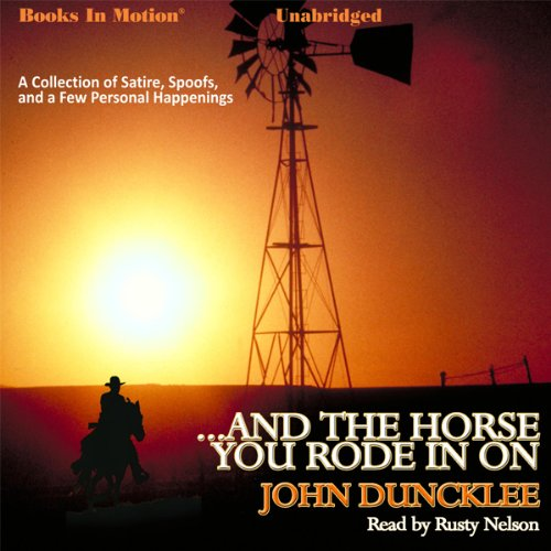 ...And the Horse You Rode in On audiobook cover art