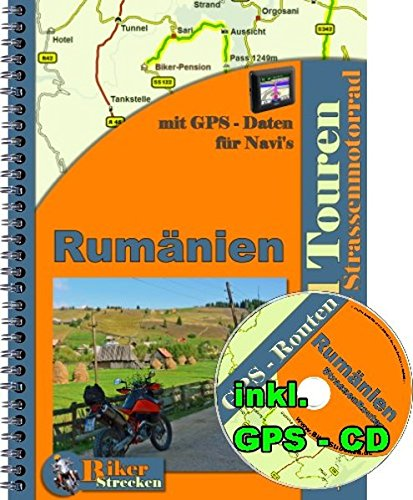 Reiseführer 2 Wochen Motorradtour durch Rumänien ( Strasse ) inkl. GPS-CD ( Routen ) für Motorradnavi: Reiseführer Motorradtour Rumänien inkl. ... am Tagesende ( Pensionen und Hotels )