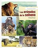 Los animales de la sabana: 72 (Álbumes ilustrados)