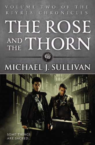 The Rose and the Thorn (The Riyria Chronicles (2))