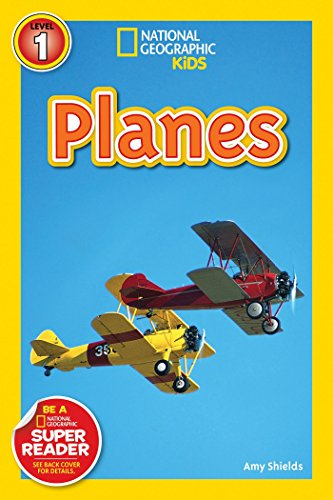 National Geographic Readers: Planes