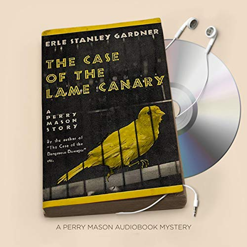 The Case of the Lame Canary audiobook cover art